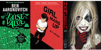 Cover images of False Values by Ben Aaronovitch, Girl Mans Up by M-E Girard, Harleen