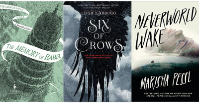 Cover images of  The Memory of Babel by Christelle Dabos, Six of Crows by Leigh Bardugo, Neverworld Wake by Marisha Pessl