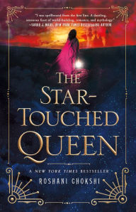 cover image of The Star-Touched Queen by Roshani Chokshi