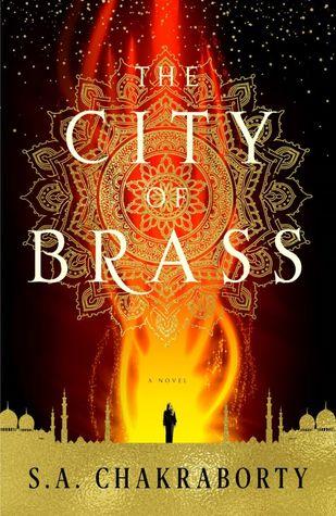 City of Brass by S. A. Chakraborty